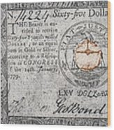 Continental Currency, 1779 Wood Print