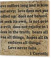 1 Cor. 13 Verses 4 - 7  Wood Print