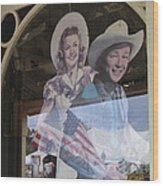 Dale Evans Roy Rogers Cardboard Cut-outs Flag Reflection Helldorado Days Tombstone 2004 Wood Print