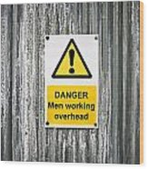 Danger Sign Wood Print