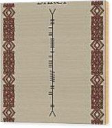 Darcy Written In Ogham Wood Print