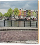 Dutch Houses By The Amstel River In Amsterdam Wood Print