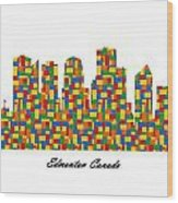 Edmonton Canada Building Blocks Skyline Wood Print
