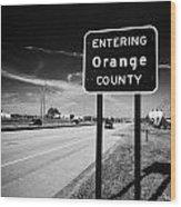 Entering Orange County On The Us 192 Highway Near Orlando Florida Usa Wood Print