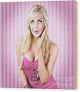 Fantastic Blond Pinup Girl With Surprised Look Wood Print