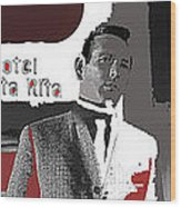 Film Noir David Janssen The Fugitive Santa Rita Hotel Front Xmas Tucson 1963 Color Added 2009 Wood Print