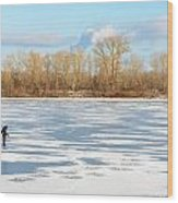 Fisherman On The Frozen River Wood Print
