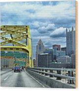Fort Pitt Bridge And Downtown Pittsburgh Wood Print