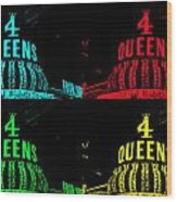 Four Queens Wood Print