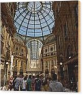 Galleria Vittorio Emanuele. Milano Milan Wood Print