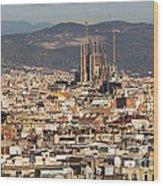 Gaudi La Sagrada Familia Barcelona  Wood Print