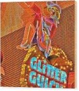 Glitter Gulch  Wood Print