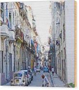 Habana Street Wood Print