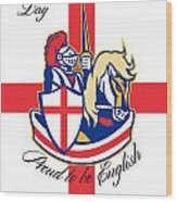 Happy St George Day Proud To Be English Retro Poster Wood Print by Aloysius Patrimonio