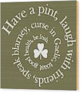 Have A Pint Wood Print