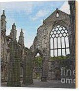 Holyrood Abbey Ruins Wood Print