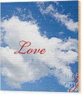 1 I Love You Heart Cloud Wood Print