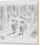 I Miss The Days When A Boy Scout Outing Wood Print