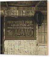 John Wayne's Prop Collection The Alamo Old Tucson Arizona 1967-2009 Wood Print
