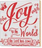 Joy To The World Wood Print