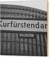 Kurfurstendamm Street Sign Berlin Germany Wood Print