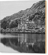 Kylemore Abbey Reflected In The Lake Connemara Galway Ireland Wood Print