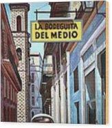 La Bodeguita Del Medio Wood Print