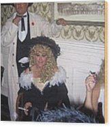 Lady And Gent Homage Celebrants Crystal Palace Saloon Tombstone Arizona 1932-2004 Wood Print