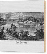 Lake Erie - 1815 Wood Print