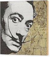 Literally Salvador Dali Wood Print