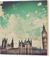 London Uk Big Ben The Palace Of Westminster Wood Print