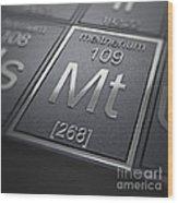 Meitnerium Chemical Element Wood Print