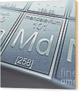 Mendelevium Chemical Element Wood Print