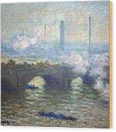 Monet's Waterloo Bridge On A Gray Day Wood Print