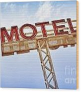 Motel Sign Wood Print