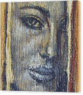 Mysterious Girl Face Portrait - Painting On The Wood Wood Print