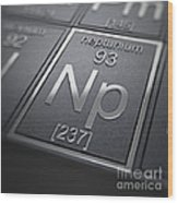 Neptunium Chemical Element Wood Print