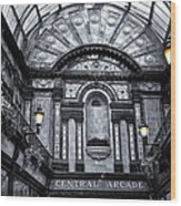 Newcastle Central Arcade Wood Print