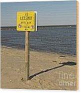 No Lifeguard Sign At Sandy Point Wood Print