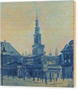 Old Poznan Wood Print