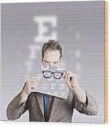 Optometrist Or Vision Doctor Holding Eye Glasses Wood Print