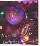 Ornaments-2160-merrychristmas Wood Print