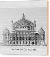 Paris Opera - 1875 Wood Print