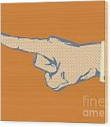 Pointing Finger Vector Wood Print