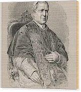 Pope Pius Ix (conde Giovanni Maria Wood Print