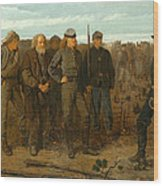 Prisoners From The Front Wood Print