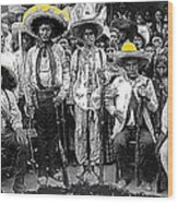 Revolutionary Soldiers Unknown  Mexico Location 1914-2014 Wood Print