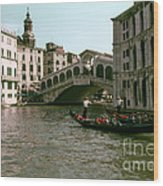 Rialto Bridge In The Grand Canal Wood Print
