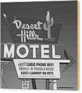 Route 66 - Desert Hills Motel Wood Print