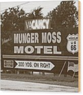 Route 66 - Munger Moss Motel Sign Wood Print